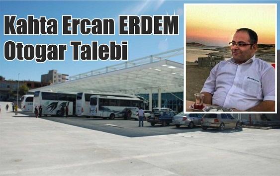 Kahta Ercan ERDEM Otogar Talebi