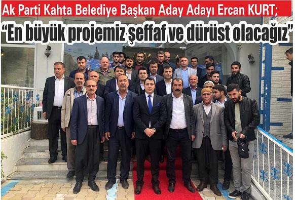 Ak Parti Kahta Belediye Başkan Aday Adayı Ercan KURT;