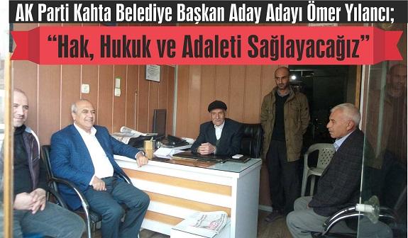 AK Parti Kahta Belediye Başkan Aday Adayı Ömer Yılancı;