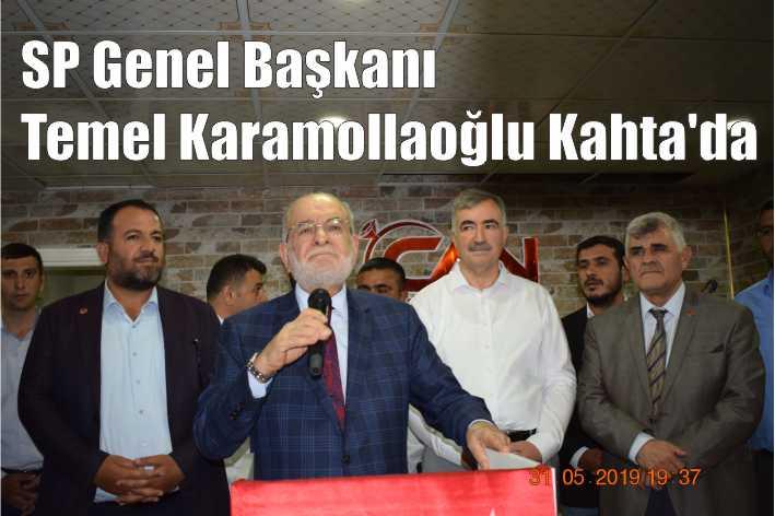 SP Genel Başkanı Temel Karamollaoğlu Kahta'da