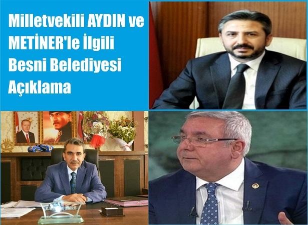 Milletvekili AYDIN ve METİNER'le İlgili Besni Belediyesi Açıklama