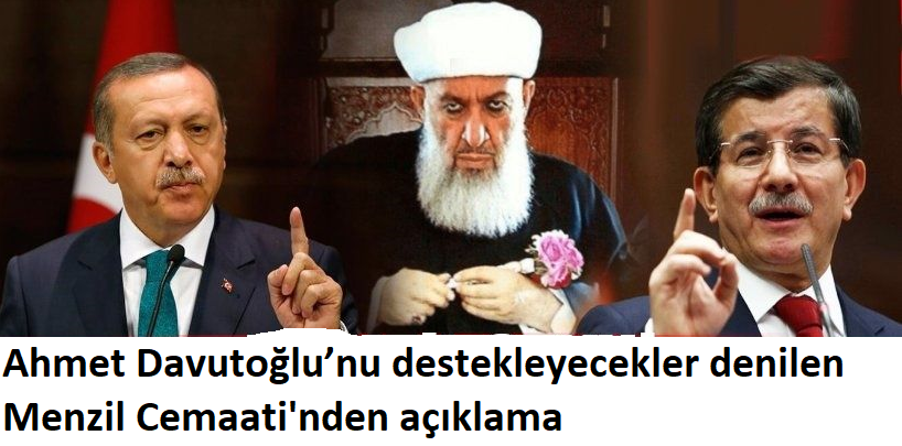Ahmet Davutoğlu'nu destekleyecekler denilen Menzil Cemaati'nden açıklama