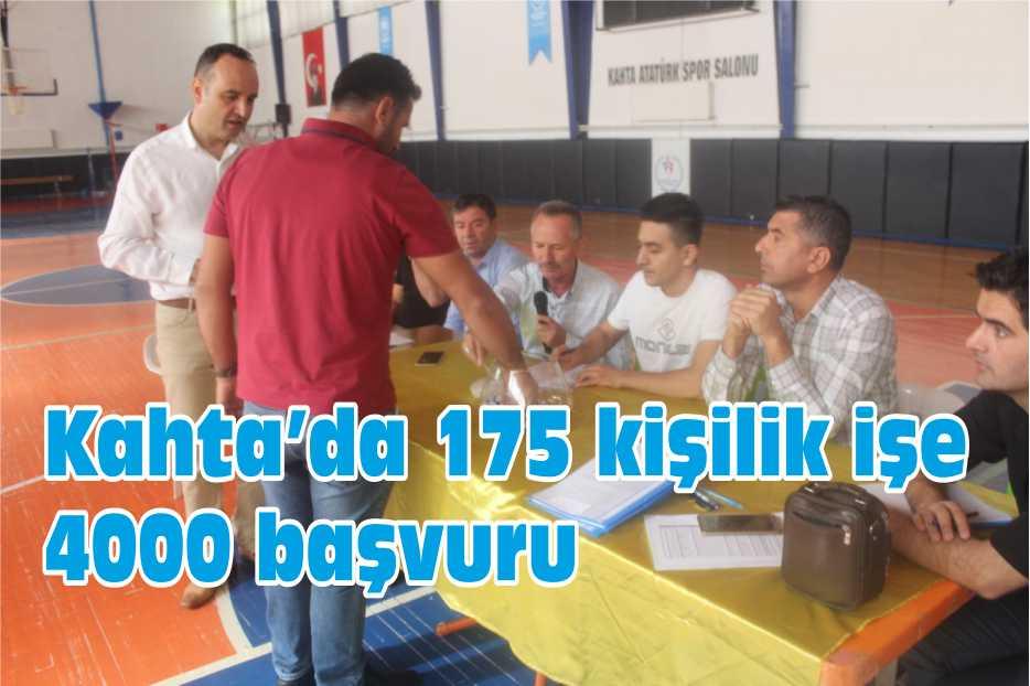 Kahta'da 175 kişilik işe 4000 başvuru