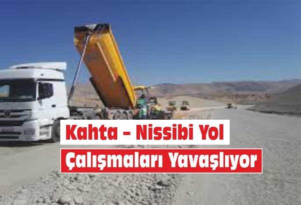 Kahta – Nissibi Yol Çalışmaları Yavaşlıyor