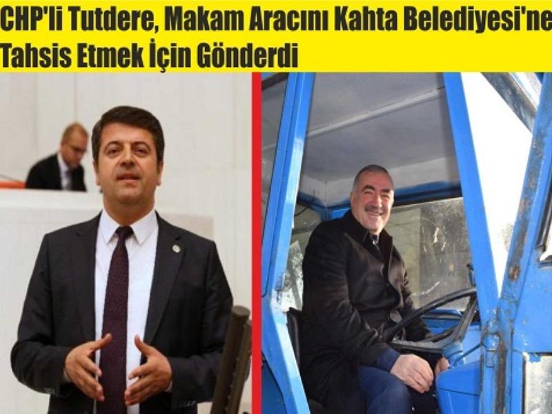 CHP'li Tutdere, Makam Aracını Kahta Belediyesi'ne Tahsis Etmek İçin Gönderdi