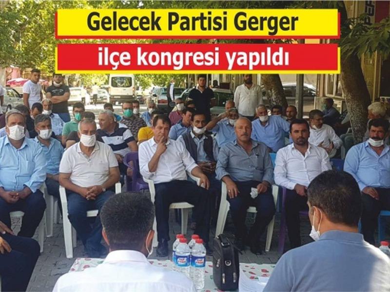 Gelecek Partisi Gerger ilçe kongresi yapıldı